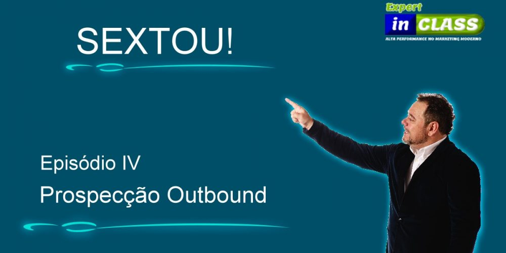 SEXTOU – webinar ao vivo sobre marketing e vendas.